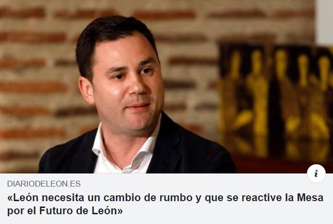«León necesita un cambio de rumbo y que se reactive la Mesa por el Futuro de León»